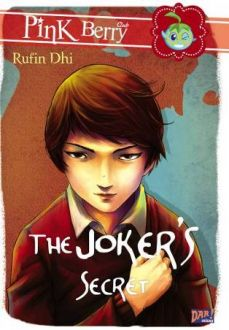 The Joker's Secret oleh Rufin Dhi (DAR!Mizan 2013)